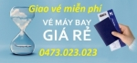 Giao Vé máy bay miễn phí khu vực Quận Ba Đình Hà Nội